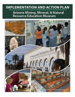 Implementation and Action Plan – Arizona Mining, Mineral & Natural Resource Education Museum